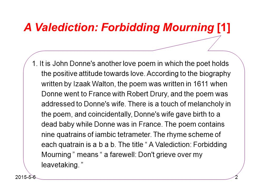 valediction forbidding mourning john donne and sonnet 116 Donne and metaphor in a valediction: forbidding mourning in his poem a valediction: forbidding mourning (valediction), john donne relates, in verse, his insights on the human condition of love and its relationship to the soul through the conceit of drawing compasses.
